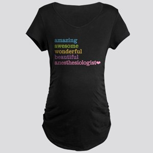 Anesthesiologist Maternity T-Shirt