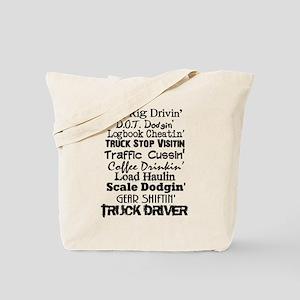 Big Rig Drivin' Tote Bag