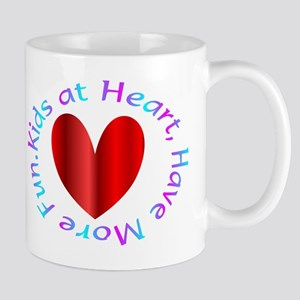Kids at Heart, Have more Fun. Mug