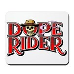Dope Rider Mousepad