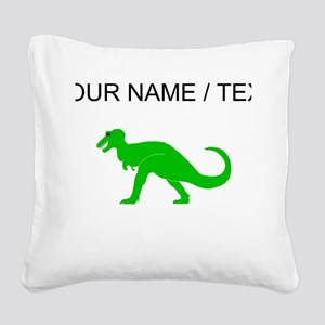Green T-Rex (Custom) Square Canvas Pillow