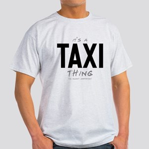 It's a Taxi Thing Light T-Shirt