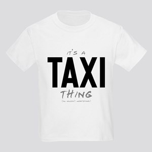 It's a Taxi Thing Kids Light T-Shirt