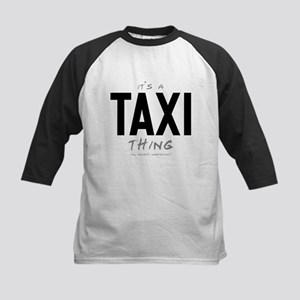 It's a Taxi Thing Kids Baseball Jersey