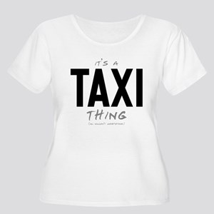 It's a Taxi Thing Women's Plus Size Scoop Neck T-S