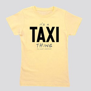 It's a Taxi Thing Girl's Tee