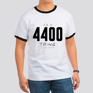 It's a 4400 Thing Ringer T-Shirt