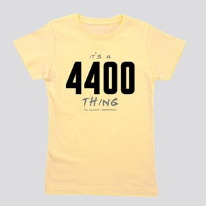 It's a 4400 Thing Girl's Tee