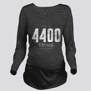 It's a 4400 Thing Long Sleeve Maternity T-Shirt