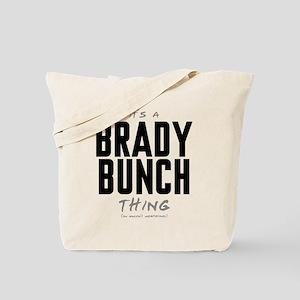 It's a Brady Bunch Thing Tote Bag