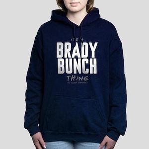 It's a Brady Bunch Thing Woman's Hooded Sweatshirt