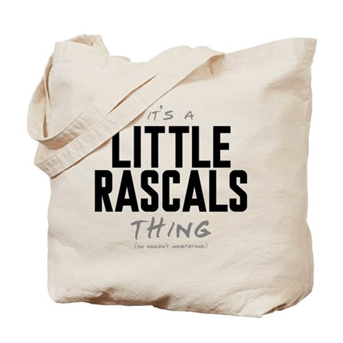 It's a Little Rascals Thing Tote Bag