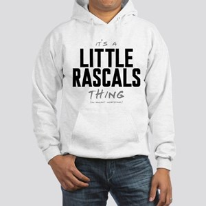 It's a Little Rascals Thing Hooded Sweatshirt