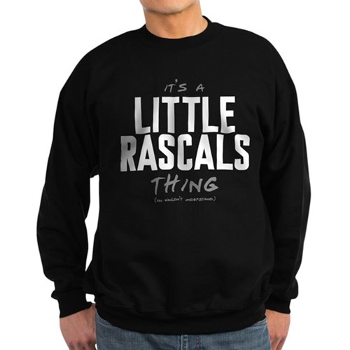 It's a Little Rascals Thing Dark Sweatshirt