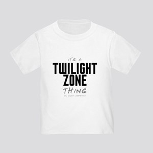 It's a Twilight Zone Thing Infant/Toddler T-Shirt