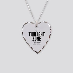 It's a Twilight Zone Thing Necklace Heart Charm