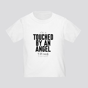 It's a Touched by an Angel Thing Infant/Toddler T-