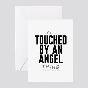 It's a Touched by an Angel Thing Greeting Card