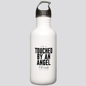 It's a Touched by an Angel Thing Stainless Water B