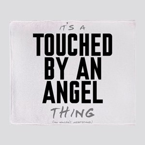 It's a Touched by an Angel Thing Stadium Blanket