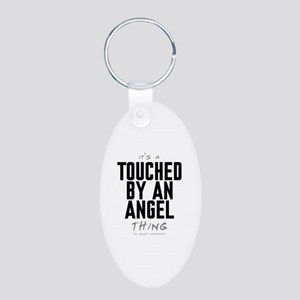 It's a Touched by an Angel Thing Aluminum Oval Key