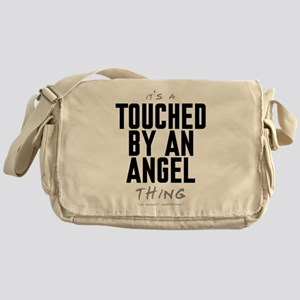 It's a Touched by an Angel Thing Canvas Messenger