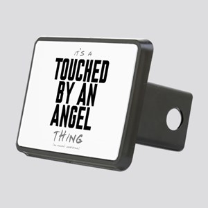 It's a Touched by an Angel Thing Rectangular Hitch