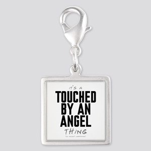 It's a Touched by an Angel Thing Silver Square Cha