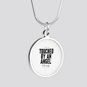 It's a Touched by an Angel Thing Silver Round Neck