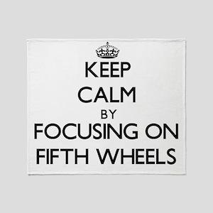Keep Calm by focusing on Fifth Wheel Throw Blanket