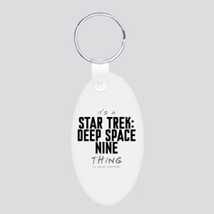 It's a Star Trek: Deep Space Nine Thing Aluminum O