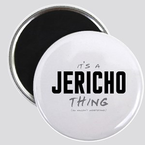 It's a Jericho Thing Magnet
