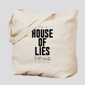 It's a House of Lies Thing Tote Bag