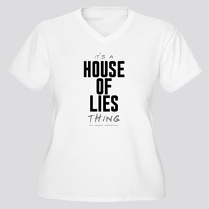 It's a House of Lies Thing Women's Plus Size V-Nec