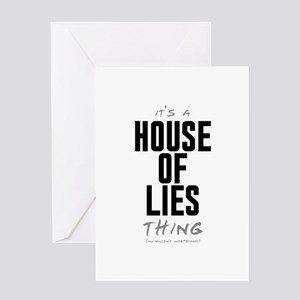 It's a House of Lies Thing Greeting Card