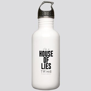 It's a House of Lies Thing Stainless Water Bottle