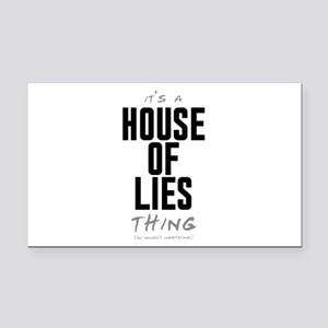 It's a House of Lies Thing Rectangle Car Magnet