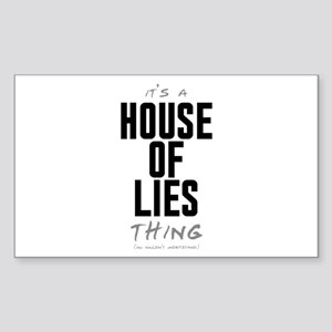 It's a House of Lies Thing Rectangle Sticker