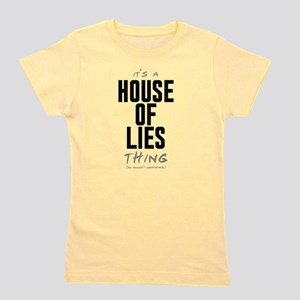 It's a House of Lies Thing Girl's Tee