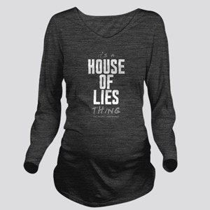 It's a House of Lies Thing Long Sleeve Maternity T