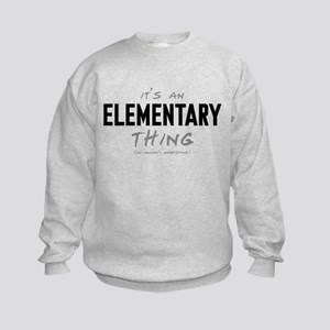 It's an Elementary Thing Kids Sweatshirt