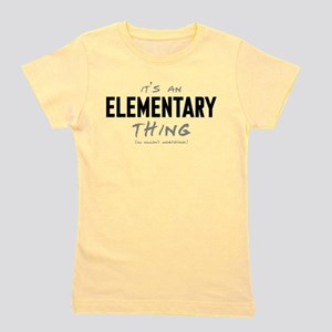 It's an Elementary Thing Girl's Tee