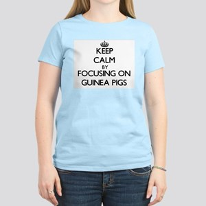 Keep Calm by focusing on Guinea Pigs T-Shirt