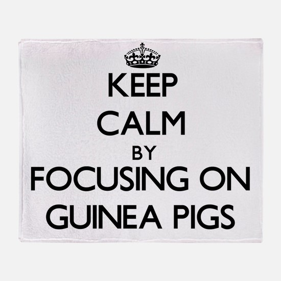 Keep Calm by focusing on Guinea Pigs Throw Blanket