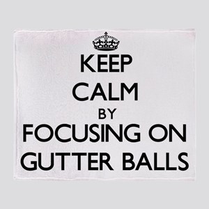 Keep Calm by focusing on Gutter Ball Throw Blanket