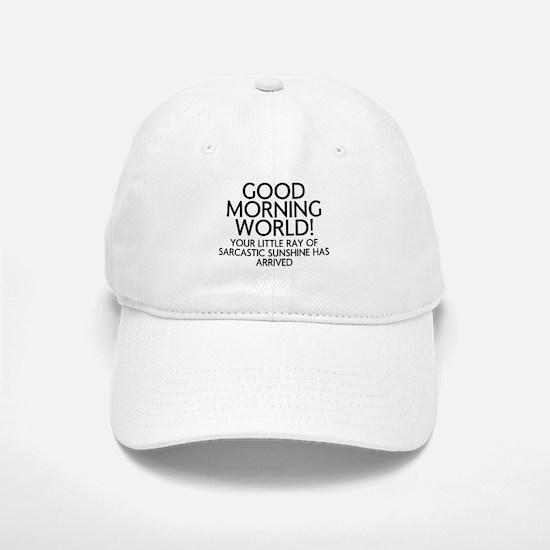 Good Morning World Baseball Baseball Baseball Cap