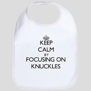 Keep Calm by focusing on Knuckles Bib