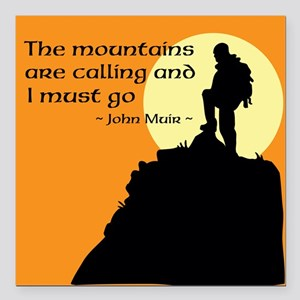 """Mountains Calling Square Car Magnet 3"""" x 3"""""""