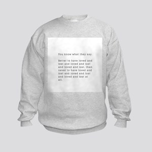 Funny Break Up Gifts and Accessories Sweatshirt