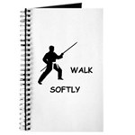 Karate Quips Walk Softly Journal